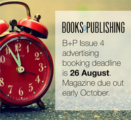 B+P Issue 4 advertising  booking deadline is 26 August