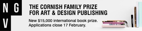 Image. Advertisement: NGV: The Cornish Family Prize for art and design publishing