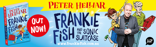 Image. Advertisement: Peter Helliar: Frankie Fish and the Sonic Suitcase. Out now.