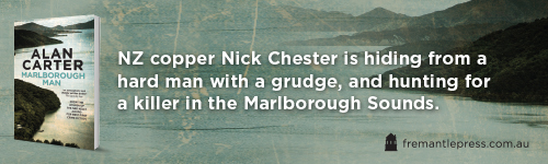 Image. Advertisement: Marlborough Man by Alan Carter. NZ copper Nick Chester is hiding from a hard man with a grudge, and hunting for a killer in the Marlborough Sounds.