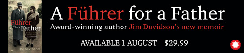 Image. Advertisement: A Fuhrer for a Father. Award-winning author Jim Davidson's new memoir.