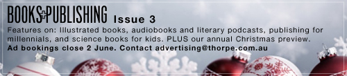 Image. Advertisement: Books+Publishing Issue 3. Advertising bookings close 2 June.