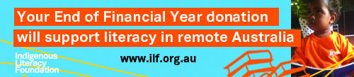 Image. Advertisement: Your End of Financial Year donation will support literacy in remote Australia