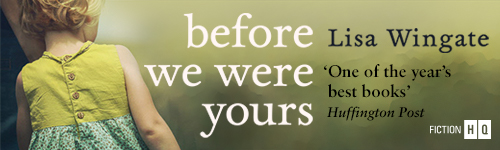 Image. Advertisement: Before We Were Yours by Lisa Wingate