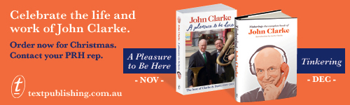 Image. Advertisement: Celebrate the life and work of John Clarke.