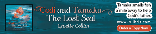 Image. Advertisement: Codi and Tamaka: The Lost Seal by Lynette Collins