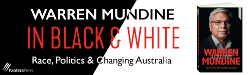 Image. Advertisement: Warren Mundine. In Black & White: Race Politics & Changing Australia