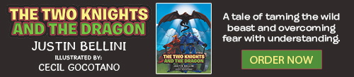 Image. Advertisement: The Two Knights: And the Dragon by Justin Bellini, illustrated by Cecil Gocotano