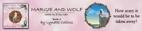 Image. Advertisement: Margie and Wolf: Catch Us If You Can: Book 2 by Lynette Collins