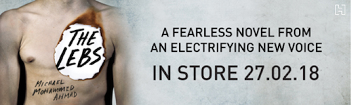Image. Advertisement: The Lebs. A fearless novel from an electrifying new voice. In store 27.02.18
