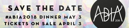 Image. Advertisement: Save the date. #ABIA2018 dinner May 3. Tickets on sale April 3.