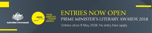 Image. Advertisement: Entries now open: Prime Minister's Literary Awards 2018.