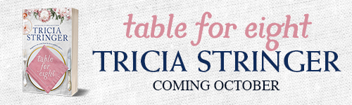 Image. Advertisement: Table for Eight by Tricia Stringer. Coming October.