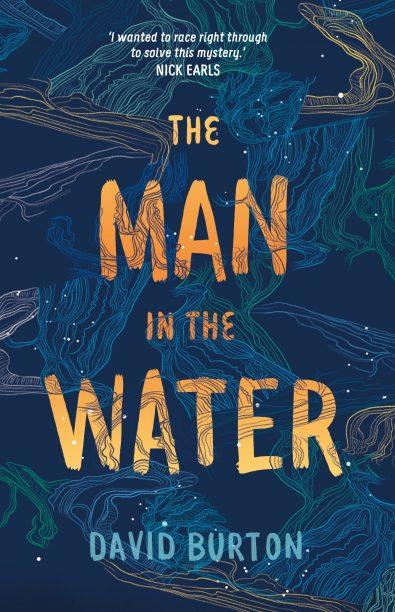 The Man in the Water (David Burton, UQP)   Books+Publishing