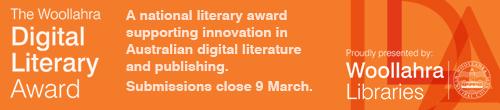 Image. Advertisement: Woollahra Libraries: Digital Literary Award